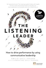 The Listening Leader: How to drive performance by using communicative leadership